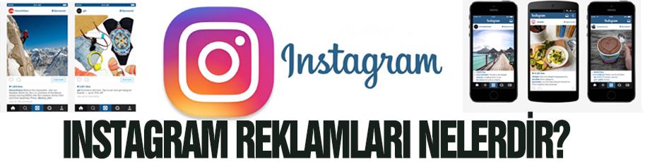 Instagram reklamları nedir?