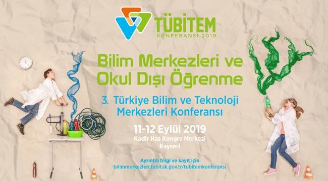 Bilim ve Teknoloji Konferansı Kayseri'de Yapılacak!