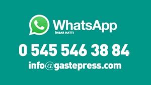 Gastepress.com ihbar hattı devrede!