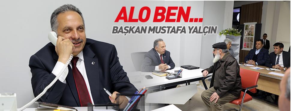 Alo Ben Başkan Mustafa Yalçın