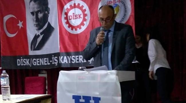 DİSK Genel-İş Sendikası Kayseri Şube Başkanı Ramazan Benian işten çıkarmalar yasaklanmalıdır!