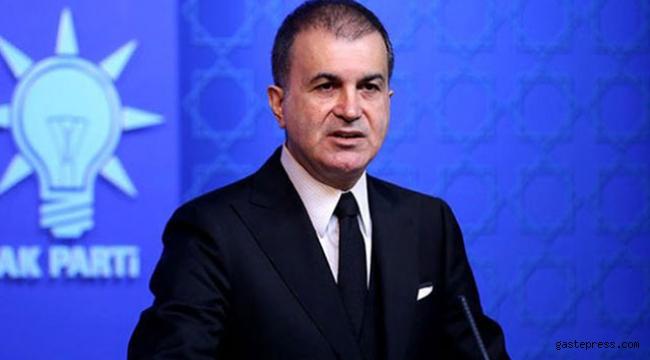 AK Parti Sözcüsü Çelik'ten İsrail'e sert tepki