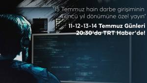 """TRT'den FETÖ Belgeseli: """"Zehirli Salkım"""""""