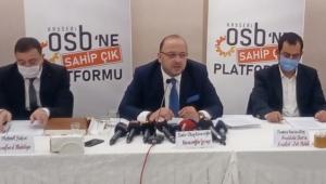 OSB'ne Sahip Çık Platformu; ''OSB Mali Genel Kurulu'nun'' Ertelenmesi Hakkında Basın Açıklaması Yaptı!