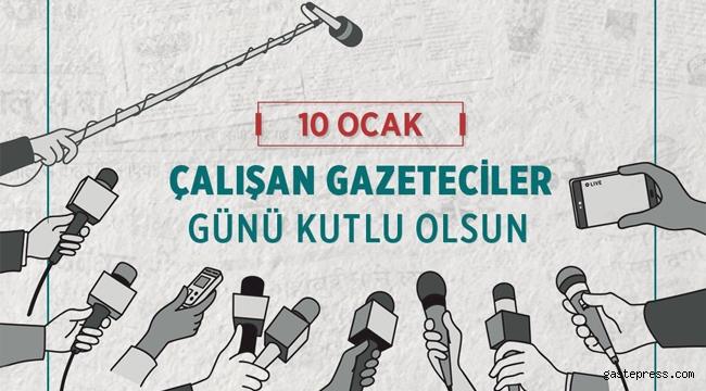 Başkanlardan 10 Ocak Çalışan Gazeteciler Günü Mesajları!
