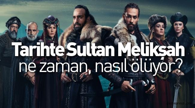 Tarihte Sultan Melikşah ne zaman nasıl ölüyor, kim zehirledi?
