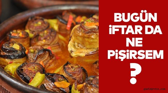 Bugün iftar da ne pişirsem? İşte günün iftar menüsü: 1. gün