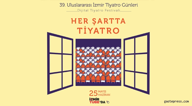 39. Uluslararası İzmir Tiyatro Günleri başlıyor!