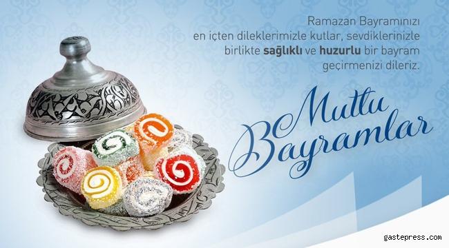 Başkanlardan Ramazan Bayramı Mesajları!