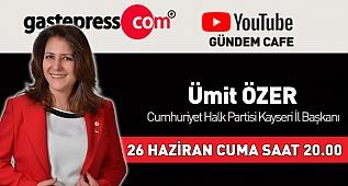 CHP Kayseri İl Başkanı Ümit Özer Gündem Cafe'nin konuğuydu.